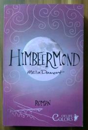 Himbeermond Mella Dumond