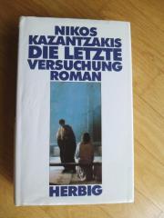 Nikos Kazantzakis: Die