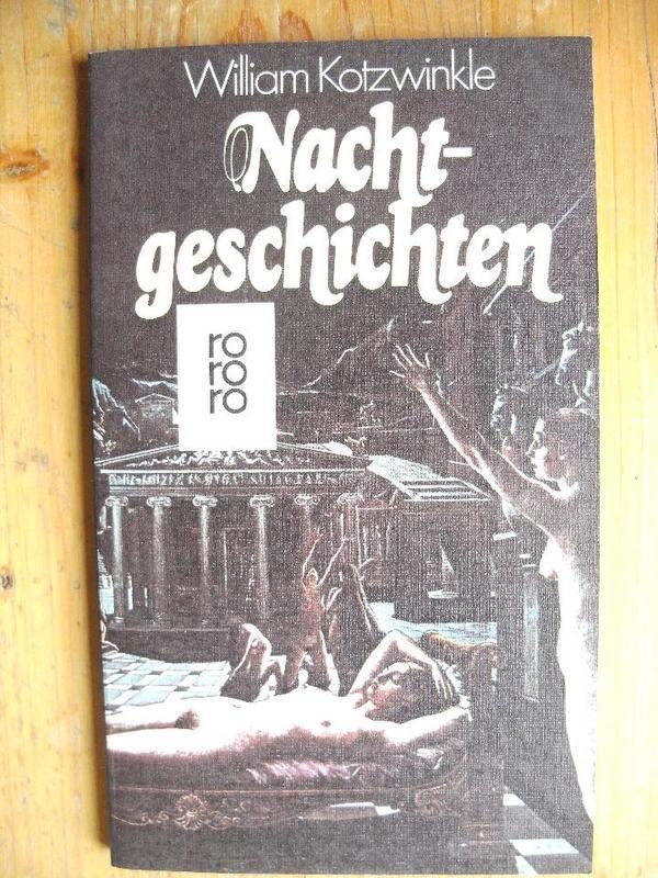 KOTZWINKLE WILLIAM - NACHTGESCHICHTEN & ELEFANT RAMMT EISENBAHN - Fürth Nordstadt - Angeboten werden aus der Taschenbuchreihe des rororo-Verlages die beiden Bücher von William Kotzwinkle: NACHTGESCHICHTEN (Nr. 4897; 1982) und ELEFANT RAMMT EISENBAHN (Nr. 5160;1983; Kurzgeschichten). Die Bände werden auch einzeln abge - Fürth Nordstadt
