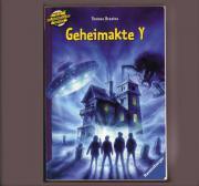 Thomas Brezina Knickerbocker-Bande - Geheimakte Y